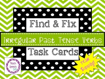 Find & Fix Irregular Past Tense Cards [Year Supply]