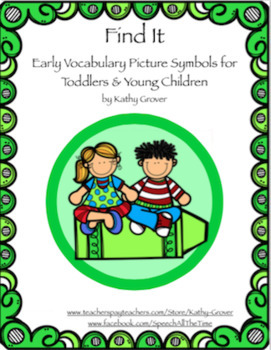 Find It:  Early Intervention Vocabulary Pictures