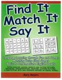 Find It! Match It! Say It!