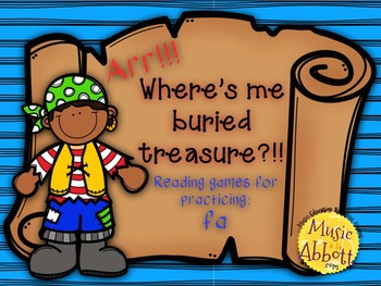 Find Me Buried Treasure: Four Games for Practice fa in the Music Room