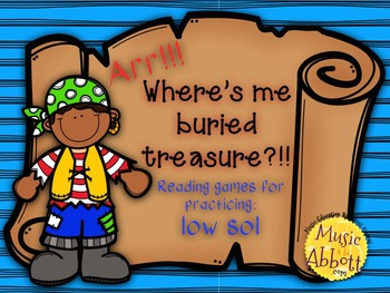 Find Me Buried Treasure: Four Games for Practice low sol in the Music Room