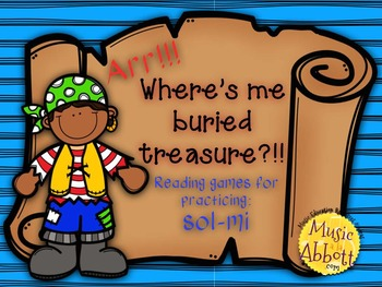 Find Me Buried Treasure: Four Games for Practice sol-mi in