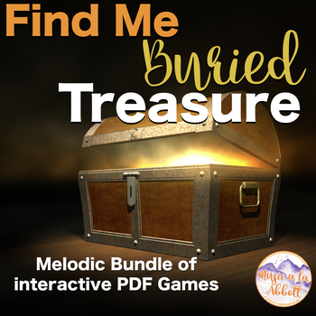 Find My Buried Treasure: Melodic Bundle for the Music Room