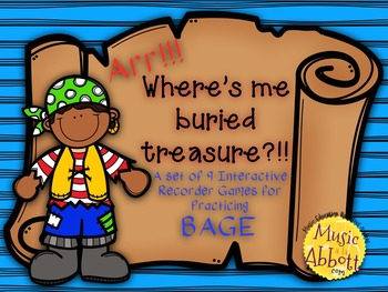 Find Me Buried Treasure: 9 Games for Practicing BAGE Patterns on the Recorder