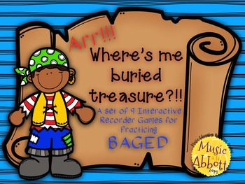 Find Me Buried Treasure: Nine Game for Practicing BAGED Patterns on the Recorder