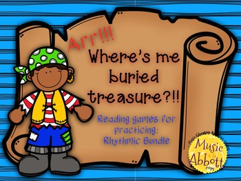 Find My Buried Treasure: Rhythmic Bundle for the Music Room