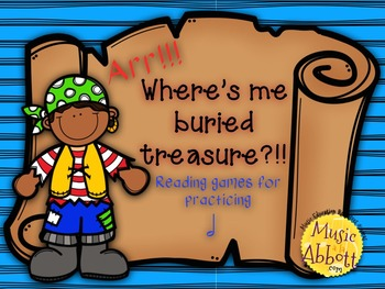 Find Me Buried Treasure: Two Games for Practicing Half Note in the Music Room