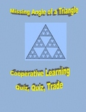 Find Missing Angle of a Triangle - Cooperative Learning - Quiz, Quiz, Trade