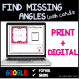 Find Missing Angles Task Cards and Poster Set~Aligned to CCSS 7.G.5
