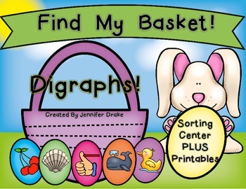 Find My Basket...Digraphs!  5 Digraphs Sorting Center PLUS