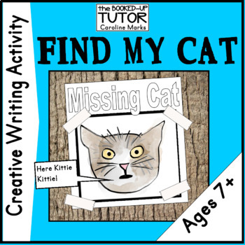 Creative Writing *FIND MY CAT!* ages 7 and up. Plus fun lesson ideas included