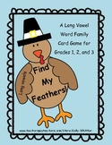 Find My Feathers!  A Long Vowel Word Family Card Game