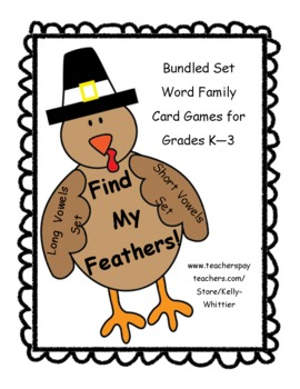 Find My Feathers!  Long & Short Vowel Word Family Card Games - Bundled Set