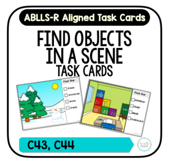 Find Objects in a Scene Task Cards [ABLLS-R Aligned C43, C44]