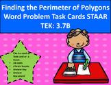 3.7B Find Perimeter of Polygons Word Problem Task Cards STAAR TEK