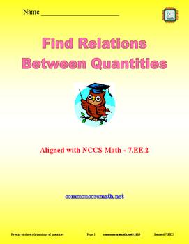 Find Relations Between Quantities - 7.EE.2