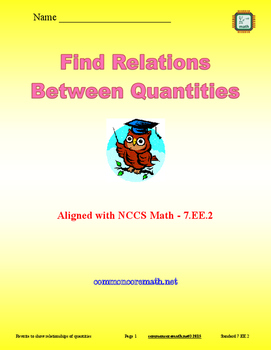 Find Relations Between Quantities - 7.EE.2