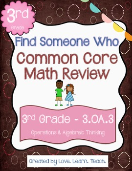 Find Someone Who - 3.OA.A.3 - Multiplication and Division