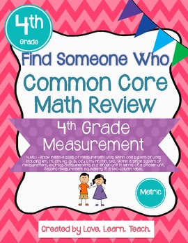 Find Someone Who - 4.MD.A.1 - Metric - Common Core Math