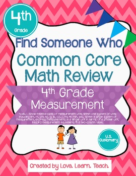 Find Someone Who - 4.MD.A.1 - U.S. Customary Measurement -