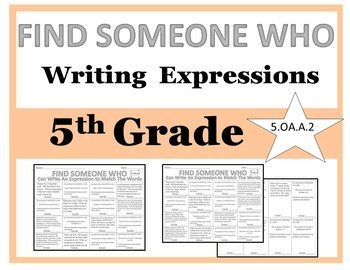 Find Someone Who - 5th Grade Writing Expressions (5.OA.A.2)