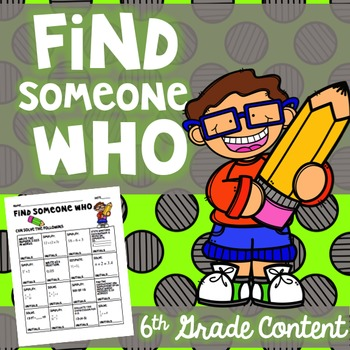 Begining/End of the Year Math -Find Someone Who 6th grade