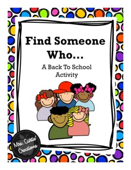Find Someone Who... A Back to School Icebreaker