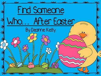 Find Someone Who...After Easter Activity