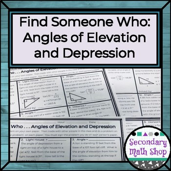 Find Someone Who . . . Angles of Elevation and Depression (Trig/Geometry/Alg. 2)
