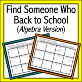 Find Someone Who: Back to School Algebra Version