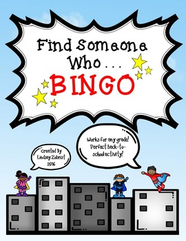 Find Someone Who. . . . Back-to-School BINGO!