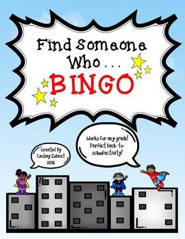 Find Someone Who. . . . Back-to-School BINGO!
