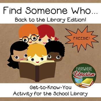 Find Someone Who... Back to the Library Edition! FOREVER FREEBIE!