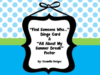 """""""Find Someone Who..."""" Bingo Card & All About My Summer Bre"""