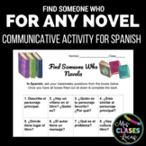 Find Someone Who: Discuss any novel in Spanish class - interpersonal
