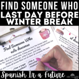 Find Someone Who: Este descanso (future) winter break plans Spanish class