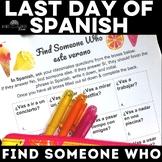 Last Day of School Spanish class Este verano Find Someone Who