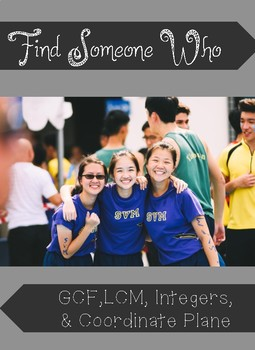 Find Someone Who- GCF, LCM, Integers, and Coordinate Plane