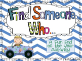 Find Someone Who... Great End of Year Activity