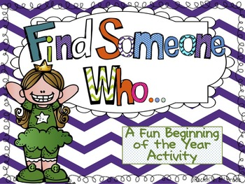 Find Someone Who- Great Beginning of the School Year Activity