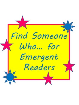 Find Someone Who Has... for Emergent Readers or ESL Fun Speaking