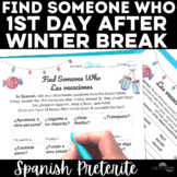 Find Someone Who - Holiday Break (past tense) - Spanish class