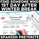Winter Break Spanish Class Preterite Find Someone Who - post holiday break