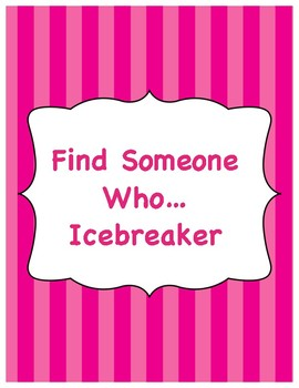 Find Someone Who... Icebreaker Activity