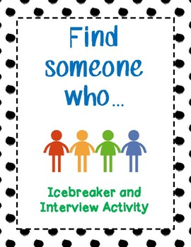Find Someone Who - Icebreaker and Getting to Know You Activity