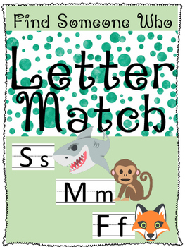 Find Someone Who- Letter Match Game