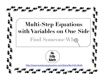 Find Someone Who -- Multi-Step Equations with Variables on One Side