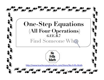 Find Someone Who -- One Step Equations (6.EE.B.7)