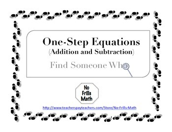 Find Someone Who -- One Step Equations (Addition and Subtraction)