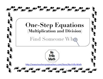 Find Someone Who -- One Step Equations (Multiplication and